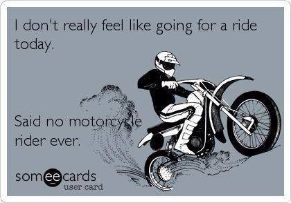I don't feel like a ride today…