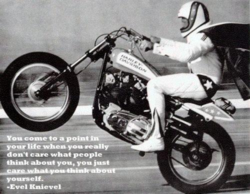 Evel Knievel Quote