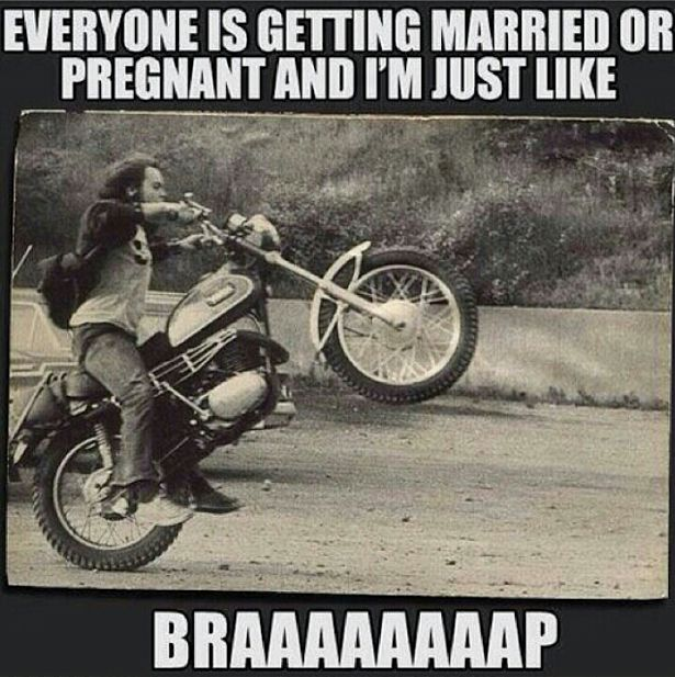 https://www.motorbikememes.com/images/everyone-married-pregnant-braaapp.jpg