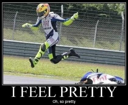 I feel pretty…