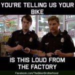 loud motorbike police
