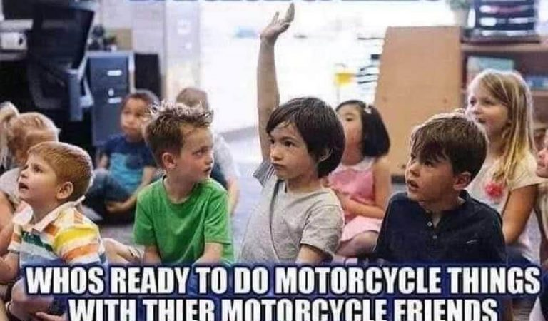 Who's ready to do motorcycle things?