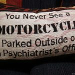 Never see motorcycle parked outside physiatrists office