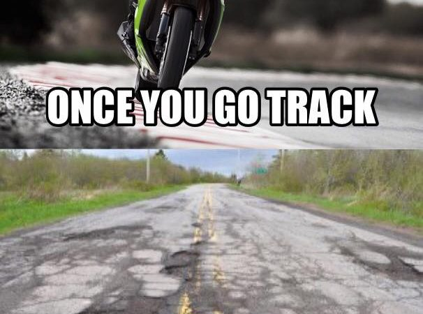 Once you go track…