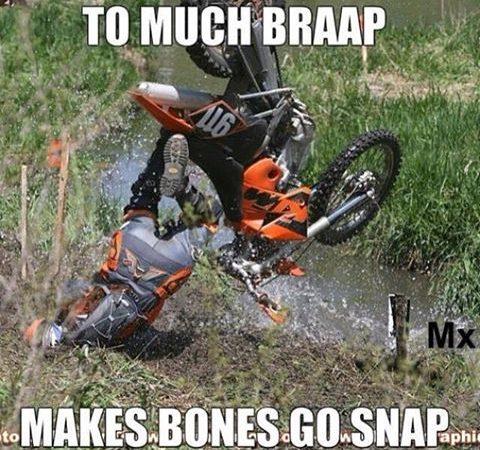 Too much braap